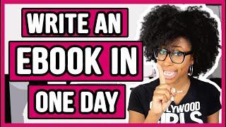 WRITE AN EBOOK IN A DAY | WRITE AN EBOOK IN 1 DAY | WRITING AN EBOOK SERIES (AUTHORTUBE)