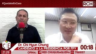 CHI HYUN CHUNG - PRESIDENCIABLE POR FPV - ENTREVISTA COMPLETA