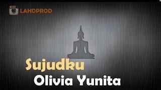 "Video thumbnail of ""[Lagu Buddhist] Sujudku (HD+Kara Lyrics)"""
