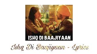 💝 Ishq Di Baajiyaan   Lyrics    Soorma    Diljit Dosanjh    Taapsee Pannu