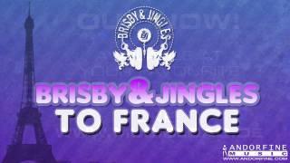 Brisby & Jingles - To France (Original Radio)