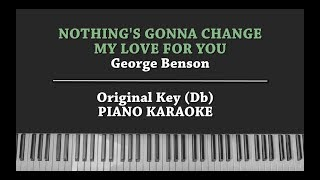 Nothing's gonna change my love for you (PIANO KARAOKE) George Benson with Lyrics