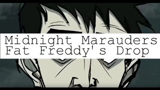 Fat Freddy's Drop - Midnight Marauders (Unofficial Video)