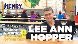 Lee Ann Hopper - 2018 HCS Hero - School Nutrition Employee OTY