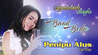 Download lagu Syahibah Saufa Penipu Alus Mp3