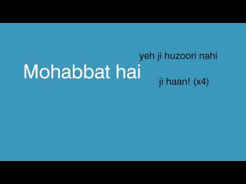 ji huzoori ki and ka lyrics video