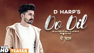 Do Dil (Teaser) | D Harp | Mr Rubal | Latest Punjabi Teasers 2020 | Speed Records