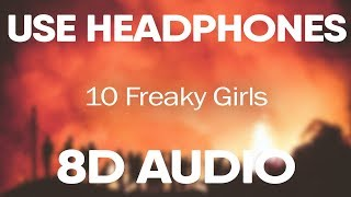 Metro Boomin, 21 Savage – 10 Freaky Girls (8D AUDIO)