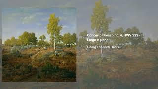 Concerto grosso no. 4, HWV 322