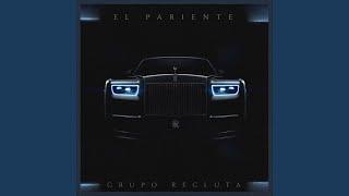 """Video thumbnail of """"Grupo Recluta - El Pariente"""""""