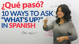 """10 informal ways to ask """"How are you?"""" in Spanish"""