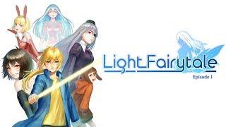 videó Light Fairytale Episode 1