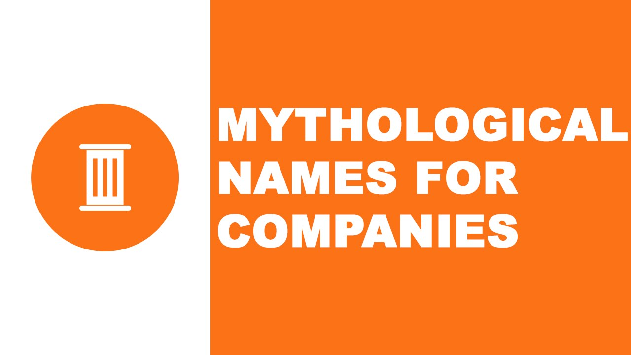 Mythological names for companies - the best names for your company - www.namesoftheworld.net