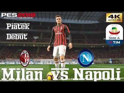 PES 2019 (PC) AC Milan vs Napoli   SERIE A PREDICTION   PIATEK DEBUT    26/1/2019   4K 60FPS