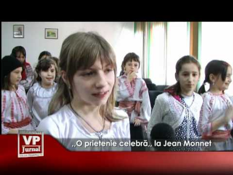 ,,O prietenie celebră,, la Jean Monnet