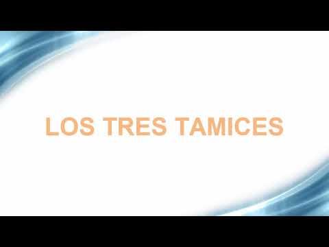 LOS TRES TAMICES
