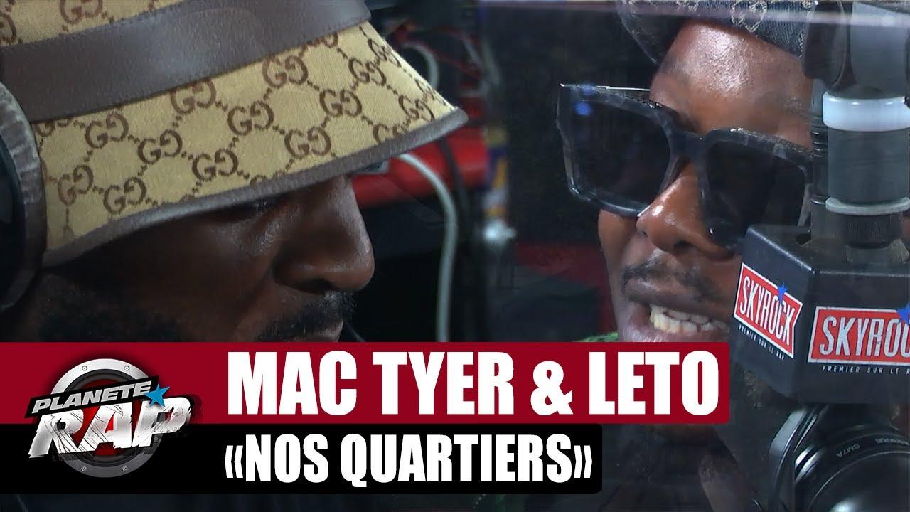 """[EXCLU] Mac Tyer feat. Leto """"Nos quartiers"""" #PlanèteRap"""