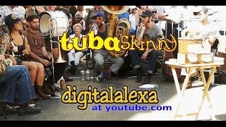 "Tuba Skinny 4/12/13  - ""9 song set"" ** SEE  ""2009-2015 RETRO"" @ youtu.be/nDrjBhp74-A"