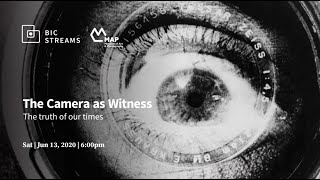 The Camera as Witness