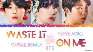 Gambar cover (Eng/Kor) Steve Aoki ft. BTS - 'Waste It On Me' (Slushii REMIX) Lyrics