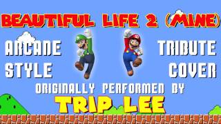 BEAUTIFUL LIFE 2 (MINE) BY TRIP LEE (VIDEO GAME STYLE COVER TRIBUTE) - ARCADIA MANIA