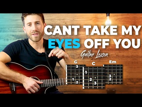 Can't Take My Eyes Off You - Joseph Vincent - Guitar Tutorial (Lesson) For Beginners // Easy Chords