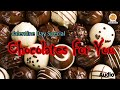 Chocolates For You Song - Happy Chocolate Day Song - Valentine Day Special 2018
