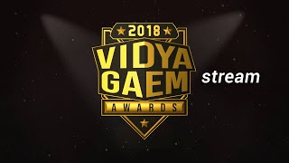 2018 Annual Vidya Gaem Awards (Main Show Starts at 7pm EST)!