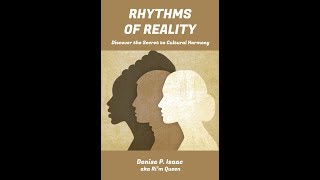 Rhythms of Reality by Denise P. IsaacVideo