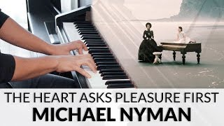 The Piano   The Heart Asks Pleasure First (Michael Nyman)