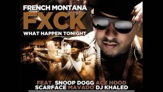 "French Montana Ft. Snoop Dogg, Ace Hood, Scarface, Mavado & DJ Khaled ""Fuck What Happen Tonig"