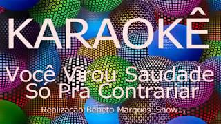 カラオケボックス歴史VocêVirouSaudade-SóPraContrariarCante,Grátis,KaraokeHD