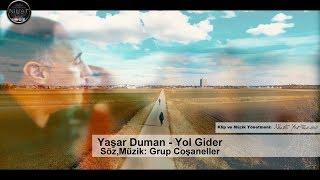 Yasar Duman - Yol Gider (Official Videoclip)