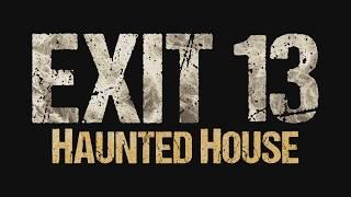 Exit 13 Promo
