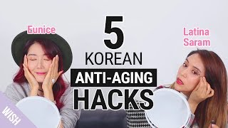 5 Korean Anti Aging Hacks | feat Latina Saram | Wishtrend
