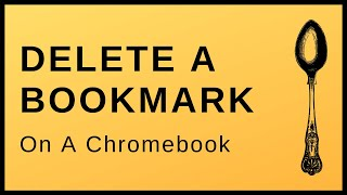 How To Delete A Bookmark On A Chromebook