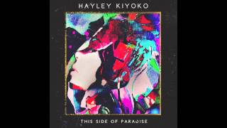 Hayley Kiyoko   Cliffs Edge (Audio)