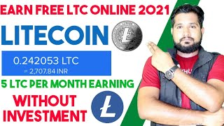 Earn Free Litecoin Daily - 0.24 LTC A Day - Quickly Earning Trick, Earn Money, Without Investment