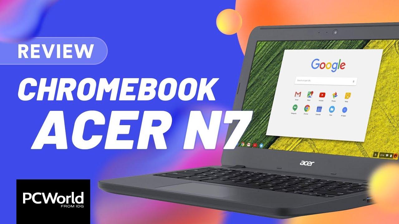 Chromebook Acer N7 | Um notebook básico que é duro na queda [Review / Análise]