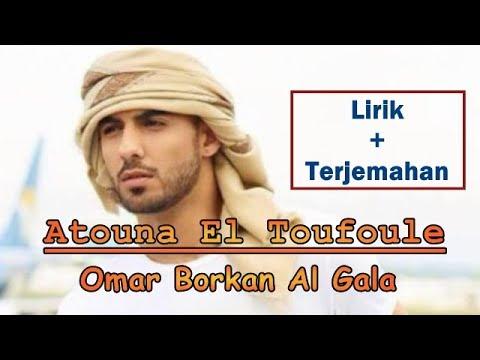, title : 'Atouna EL Toufole lirik dan terjemahan lagu sholawat, Omar Borkan Al Gala ( Cover by Sabyan )'