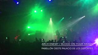 Arch Enemy / Blood On Your Hands @ Mexico City 2016