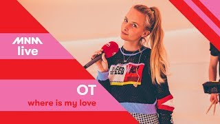 MNM Live: OT    Where Is My Love
