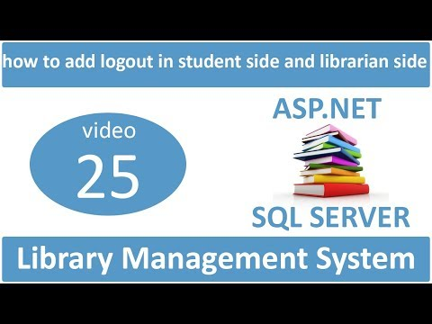 how to add logout in student side and librarian side in asp.net lms