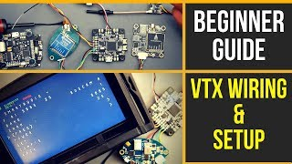 FPV Beginner Guide P2 // HOW TO WIRE & SETUP VTX WITH SMART AUDIO GUIDE 2019
