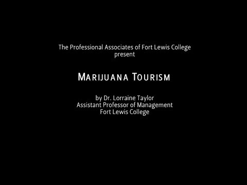 Marijuana Tourism - Life-Long Learning Lecture