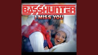 I Miss You (Original Mix)