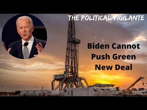 Pro Fracking Biden Can't Push Green New Deal