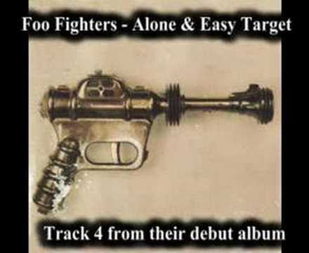 Foo Fighters - Alone & Easy Target