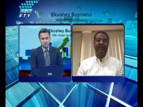 Ekushey Business || একুশে বিজনেস || আলোচক: গোলাম মোস্তফা, চেয়ারম্যান, দেশবন্ধু গ্রুপ || Part 03 || 29 July 2020 || ETV Business