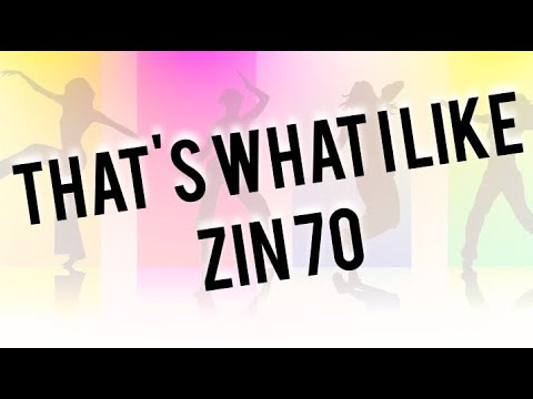 That's What I Like - ZIN 70 Zumba Fitness Mp3